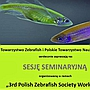 3rd workshop of the Polish Zebrafish Society
